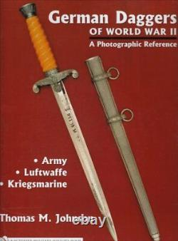 German Daggers Of World War II A Photographic Reference Army Luftwaffe